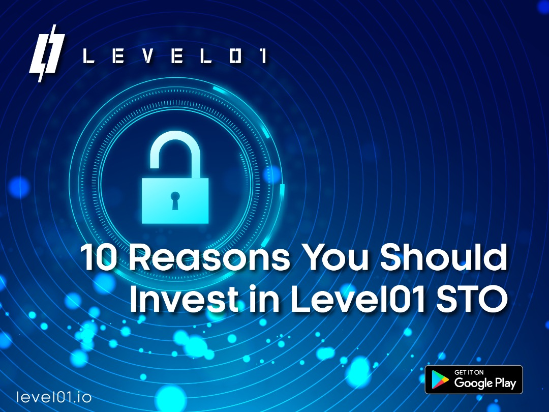 10 Reasons You Should Invest in Level01 STO